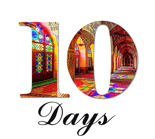 some Ideas for a 10 day trip in Iran