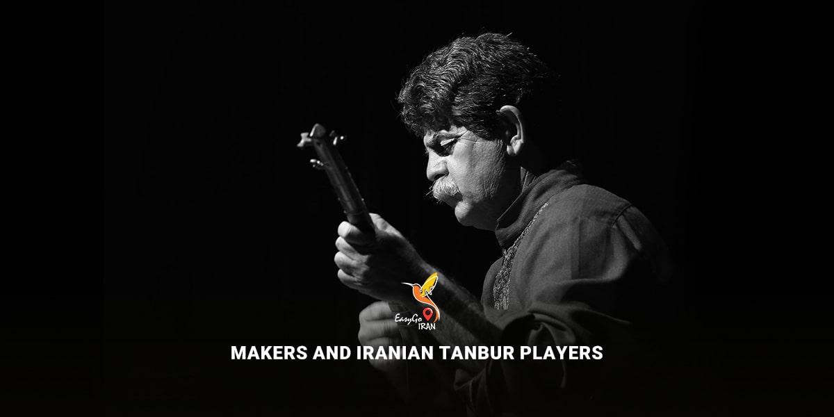 Makers and Iranian Tanbur Players