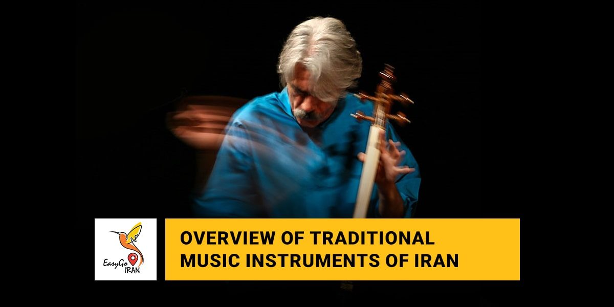 Overview of Traditional Music Instruments of Iran