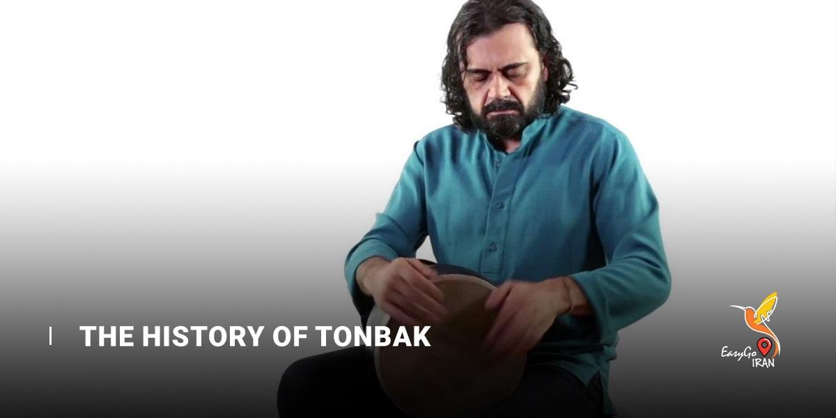 The History of Tonbak