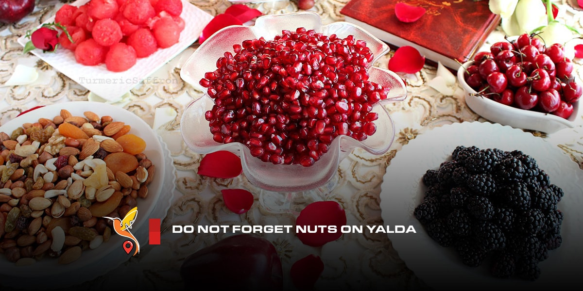 Do not forget nuts on Yalda