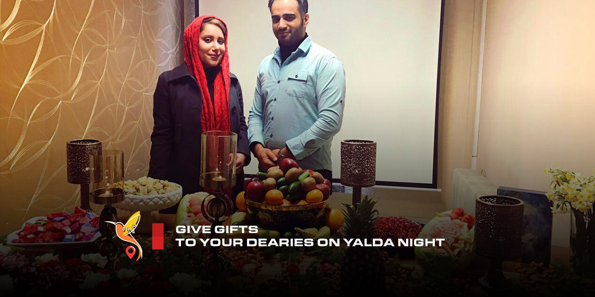 Give gifts to your dearies on Yalda night