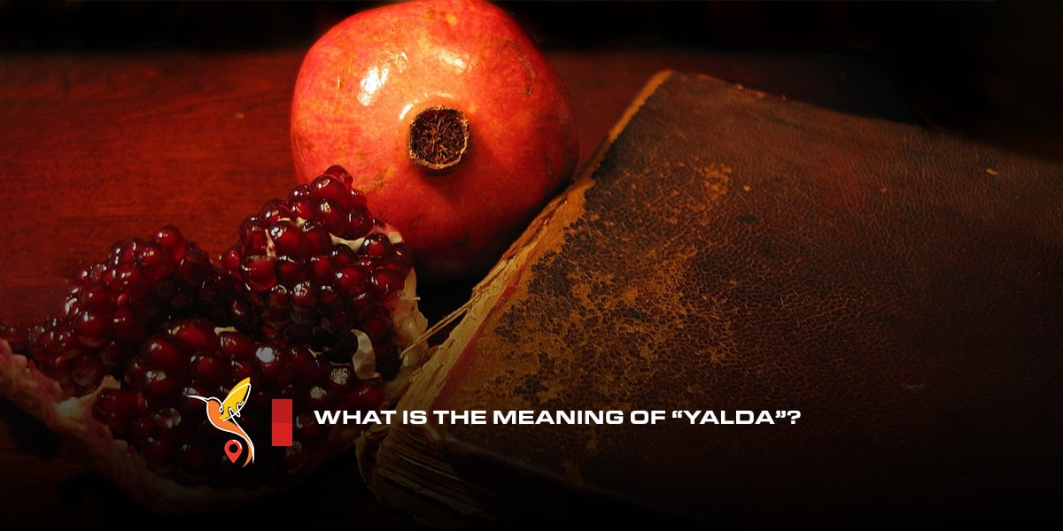 "What is the meaning of ""Yalda""?"