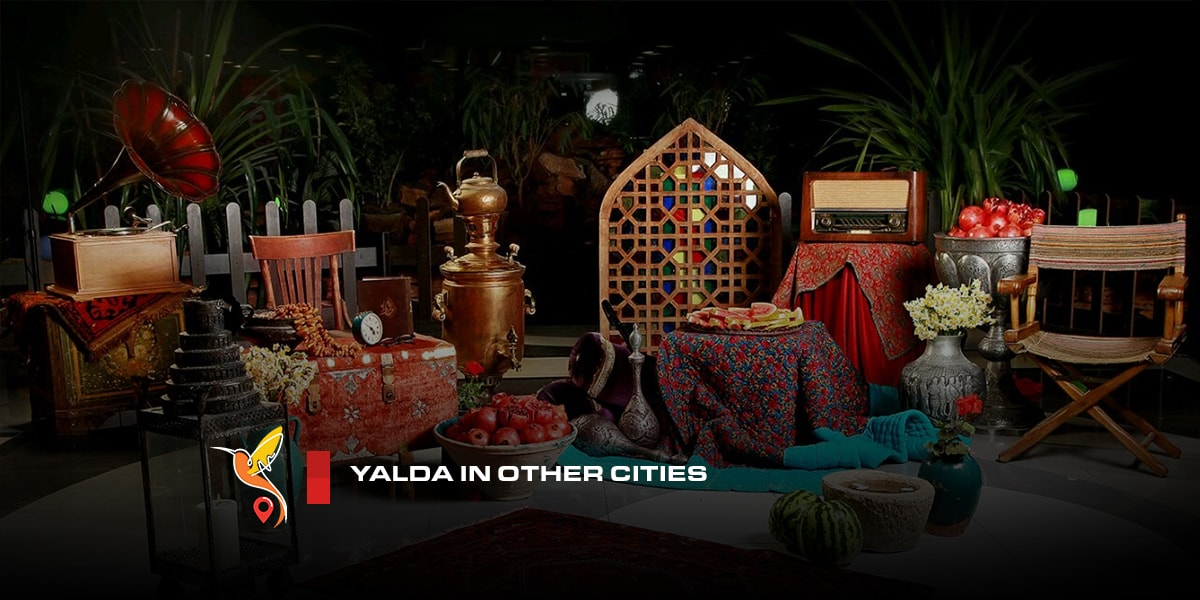 Yalda in other cities