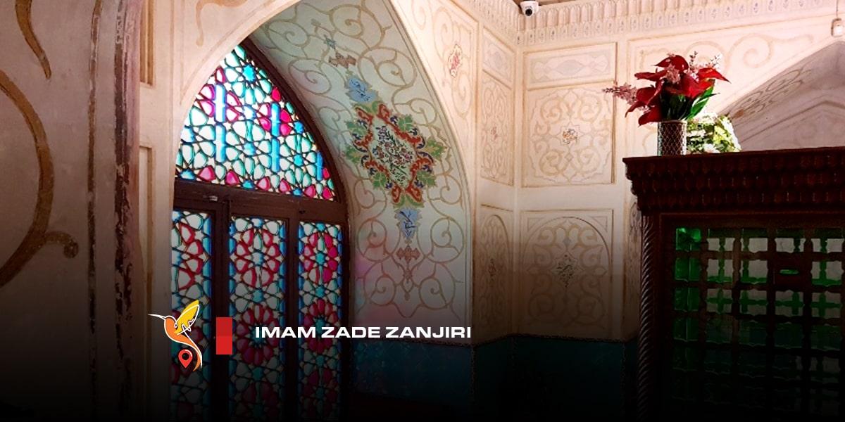 Imam-zade-Zanjiri inside the nasir ol molk mosque