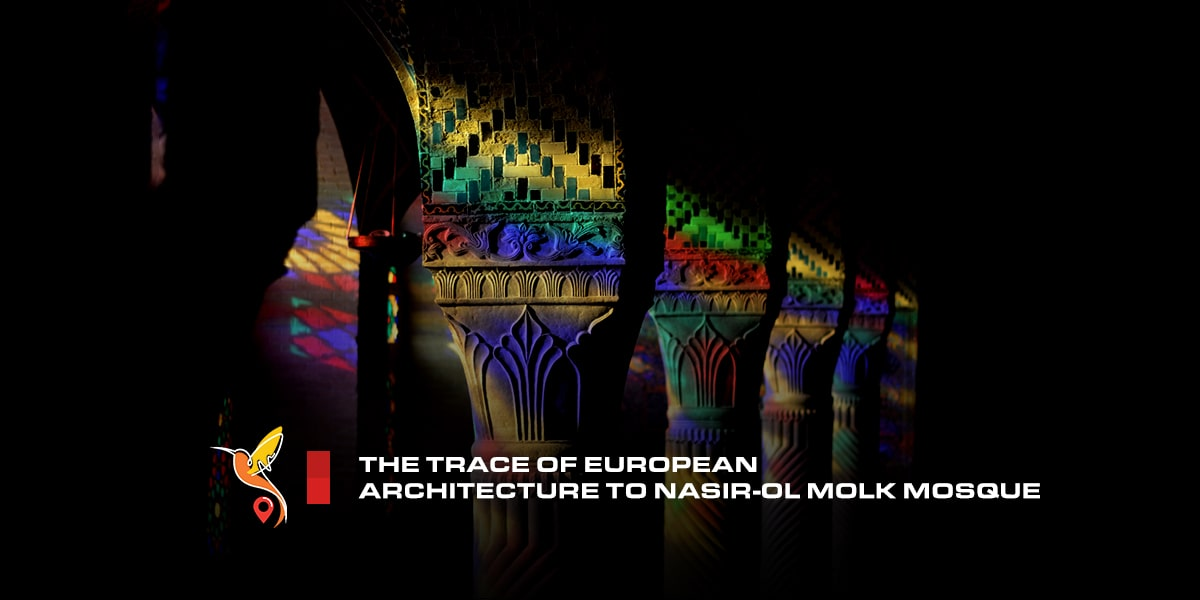 The-trace-of-European-architecture-to-Nasir-ol-Molk-mosque-min