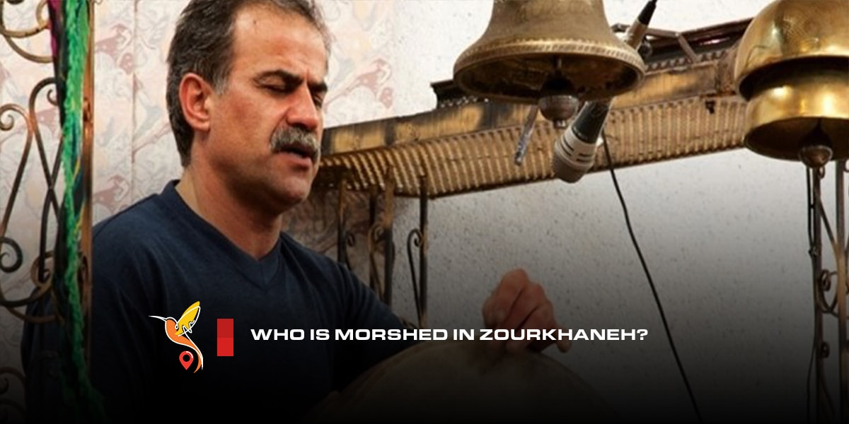 Who-is-Morshed-in-Zourkhaneh-min