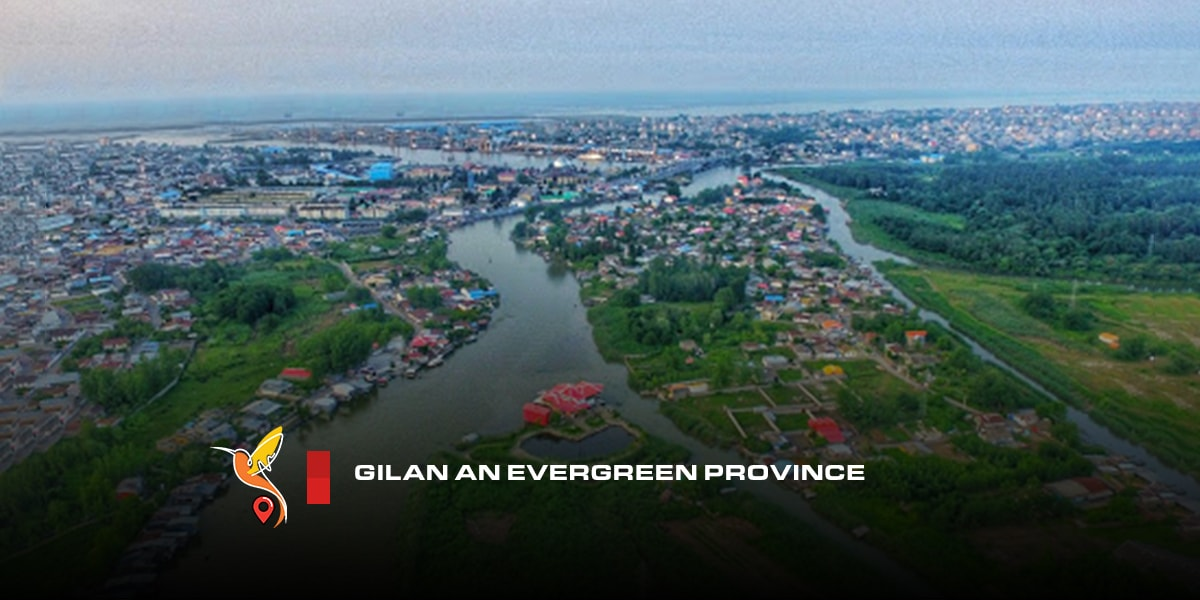 Gilan-an-evergreen-province-min